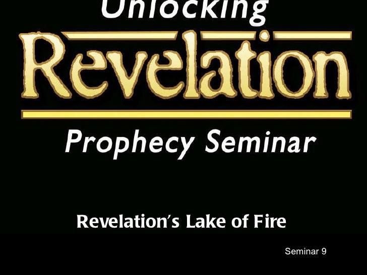 Seminar 9 Revelation's Lake of Fire