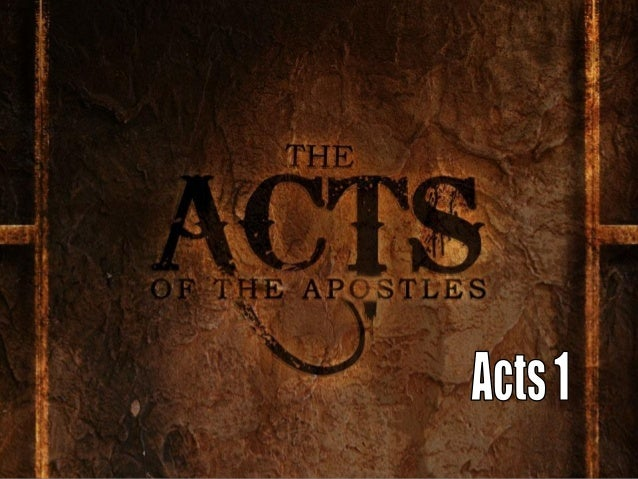 Acts 1:1-8In my former book, Theophilus, I wrote aboutall that Jesus began to do and to teach 2 untilthe day he was taken ...