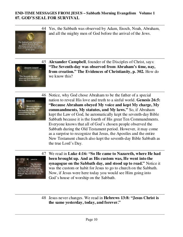END-TIME MESSAGES FROM JESUS – Sabbath Morning Evangelism Volume 1  07. GOD'S SEAL FOR SURVIVAL 44 Yes, the Sabbath was ob...
