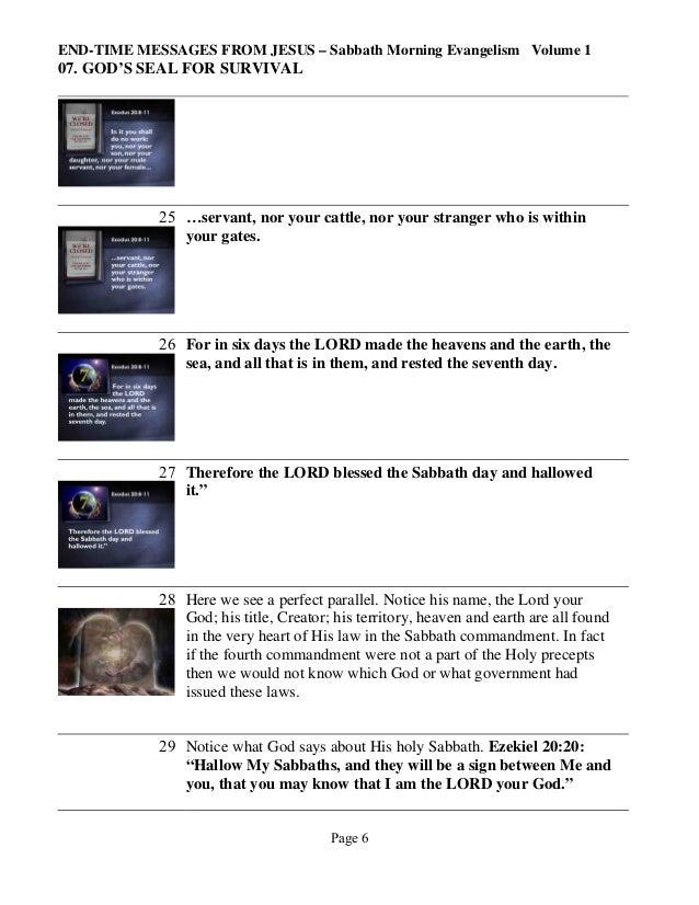 END-TIME MESSAGES FROM JESUS – Sabbath Morning Evangelism Volume 1  07. GOD'S SEAL FOR SURVIVAL  25 …servant, nor your cat...