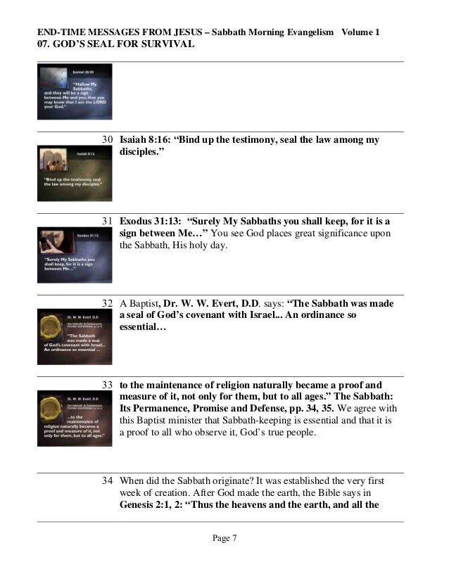 "END-TIME MESSAGES FROM JESUS – Sabbath Morning Evangelism Volume 1  07. GOD'S SEAL FOR SURVIVAL  30 Isaiah 8:16: ""Bind up ..."