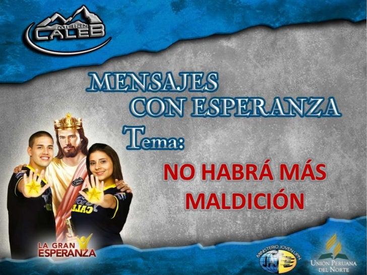 NO HABRÁ MÁS MALDICIÓN