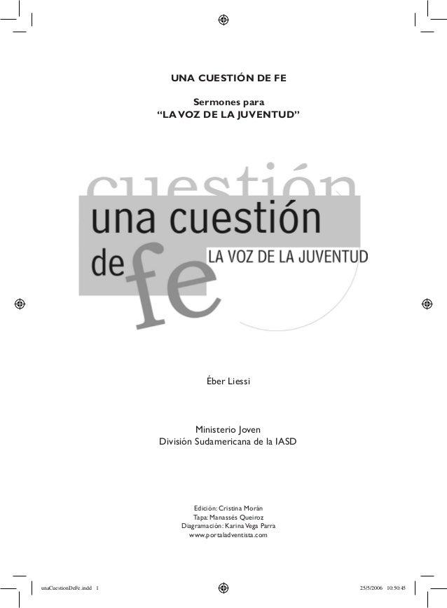 Éber Liessi Ministerio Joven División Sudamericana de la IASD Edición: Cristina Morán Tapa: Manassés Queiroz Diagramación:...