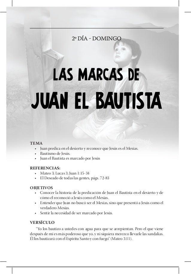 3º DÍA - LUNES               LAS MARCAS DE                NATANAELTEMA  • Felipe encuentra a Jesús y lleva a su amigo Nat...