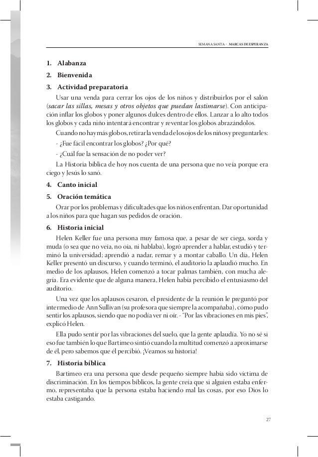5º DÍA - MIÉRCOLES               LAS MARCAS DE                         JUDASTEMA  • Judas recibe muchas oportunidades par...