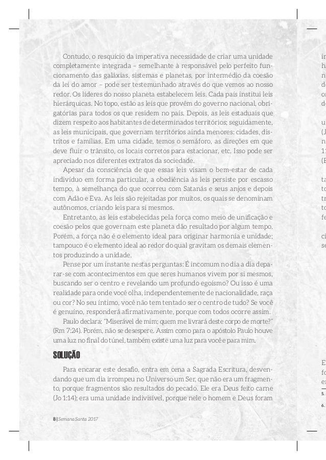 8   Semana Santa 2017 Contudo, o resquício da imperativa necessidade de criar uma unidade completamente integrada – semelh...