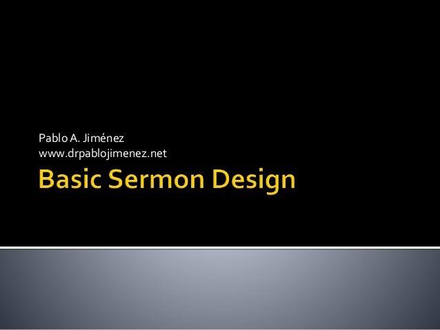 Basic Sermon Design: The Sermon Outline