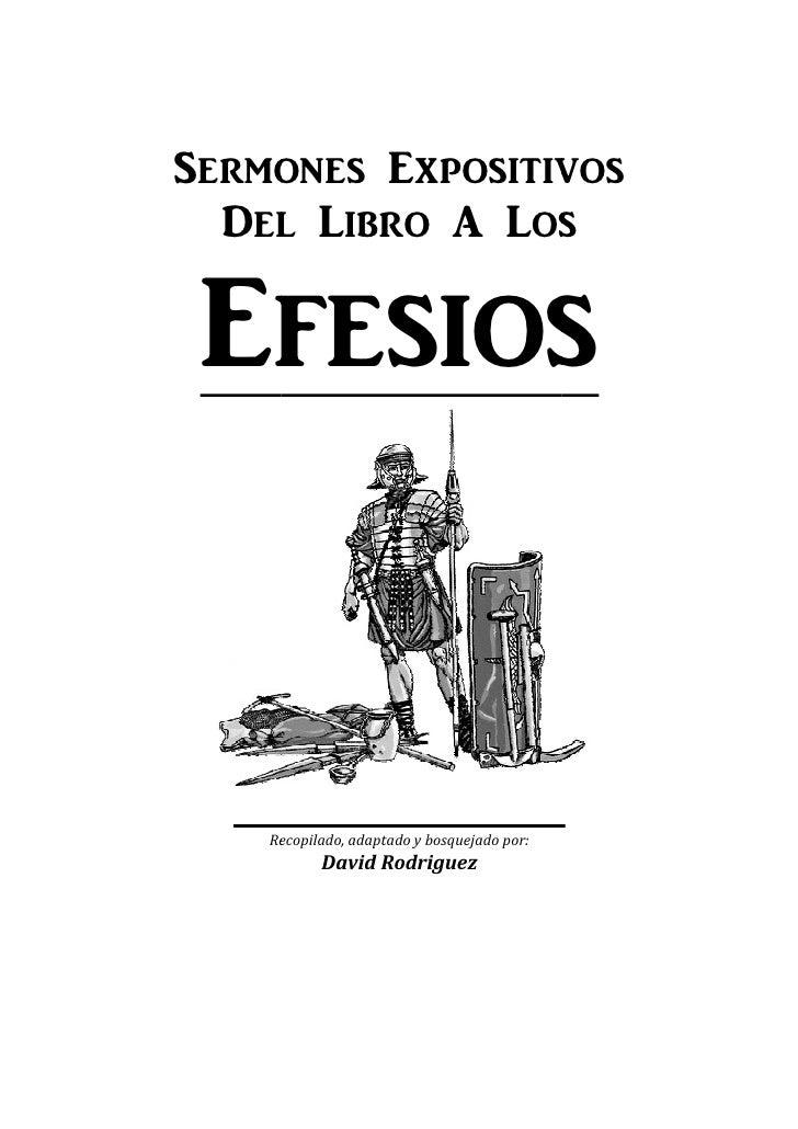 S_rmon_s Expositivos  D_l Liro @ Los Ef_sios    Recopilado, adaptado y bosquejado por:           David Rodriguez