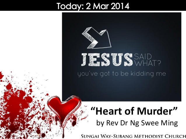 """Heart of Murder"" by Rev Dr Ng Swee Ming"