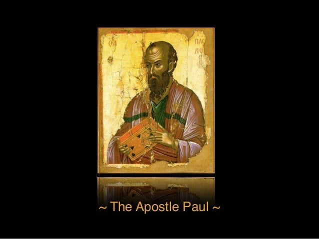 my view on the life of the apostle paul The apostle paul and his times: recommended resources after paul's death, books about the apostle continue to of first-century life are now.