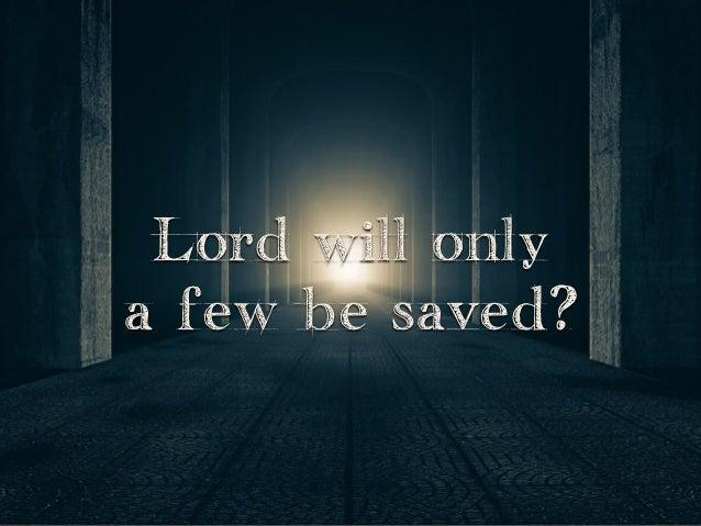Sermon Slide Deck Quot Salvation S Narrow Door Quot Luke 13 22 30