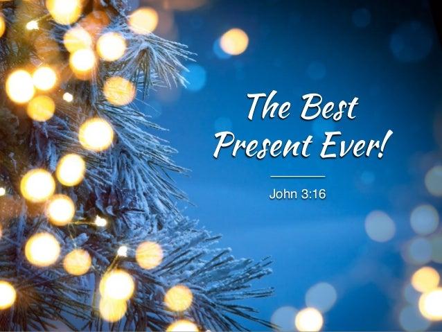 John 316 The Best Present Ever