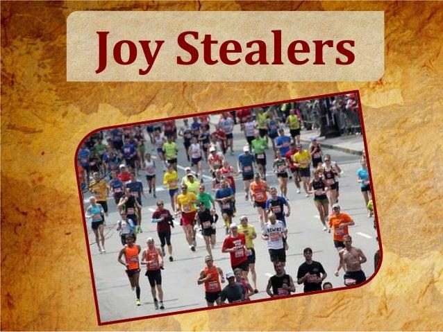 Joy Stealers