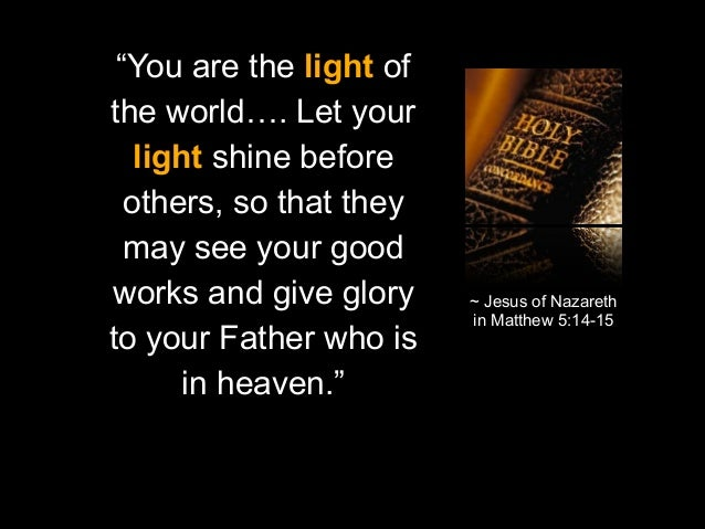 The Family Likeness Luke 816 21 additionally Christian Childrens Bookmarks C 183 234 also Glorify God Together in addition An Extraordinary Light Corrie Ten Boom furthermore Bible Quotes. on let your light shine kjv