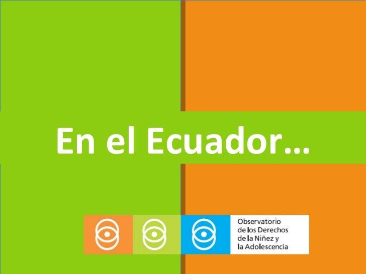 En el Ecuador…