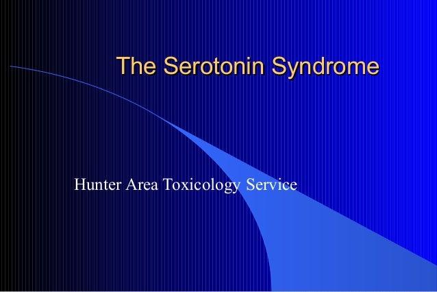 The Serotonin Syndrome  Hunter Area Toxicology Service