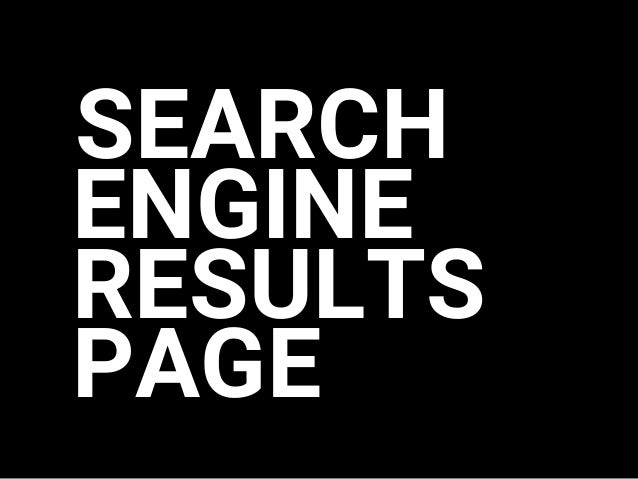 SEARCH ENGINE PAGE RESULTS