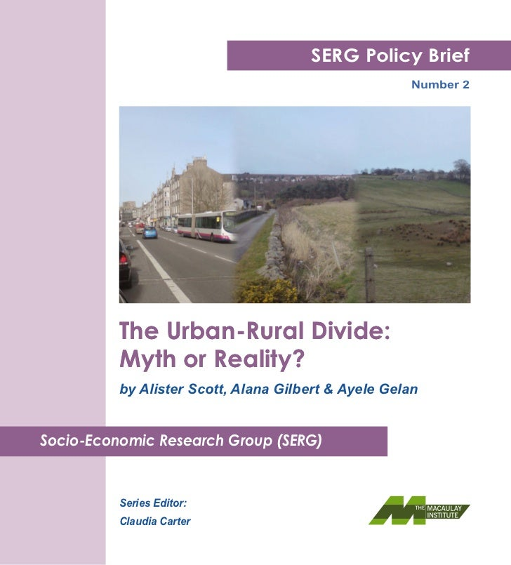 SERG Policy Brief                                                       Number 2          The Urban-Rural Divide:         ...