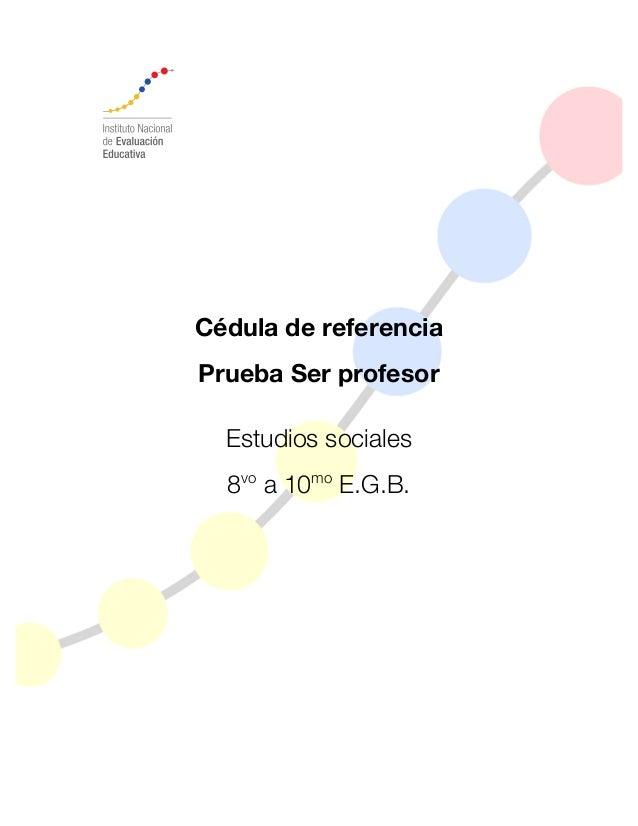 Cédula de referencia Prueba Ser profesor Estudios sociales 8vo a 10mo E.G.B.