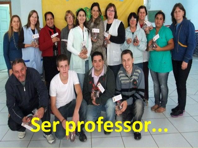 Ser professor...