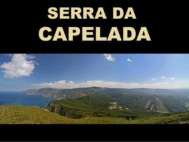SERRA DA CAPELADA