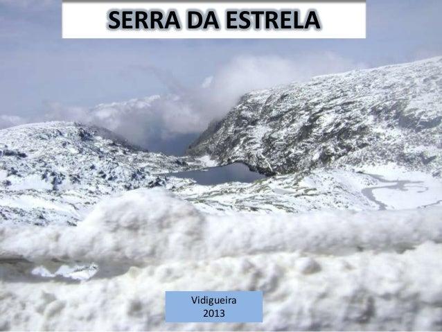 SERRA DA ESTRELAVidigueira2013