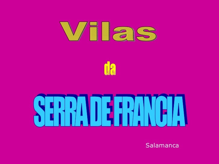 SERRA DE FRANCIA da Vilas Salamanca