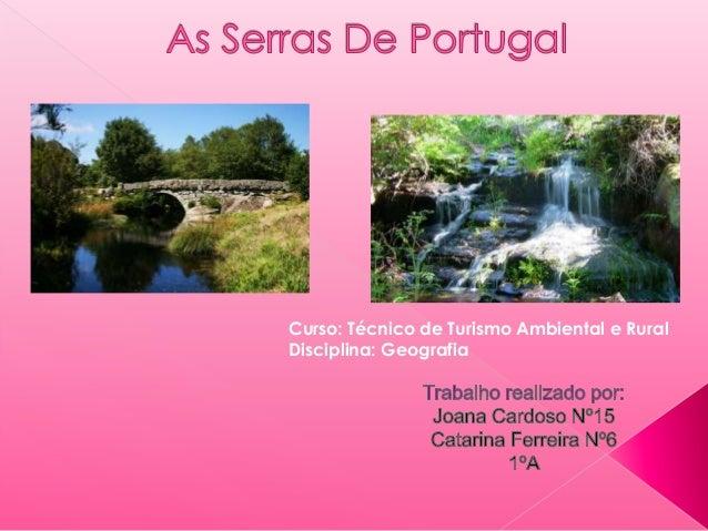 Curso: Técnico de Turismo Ambiental e Rural Disciplina: Geografia