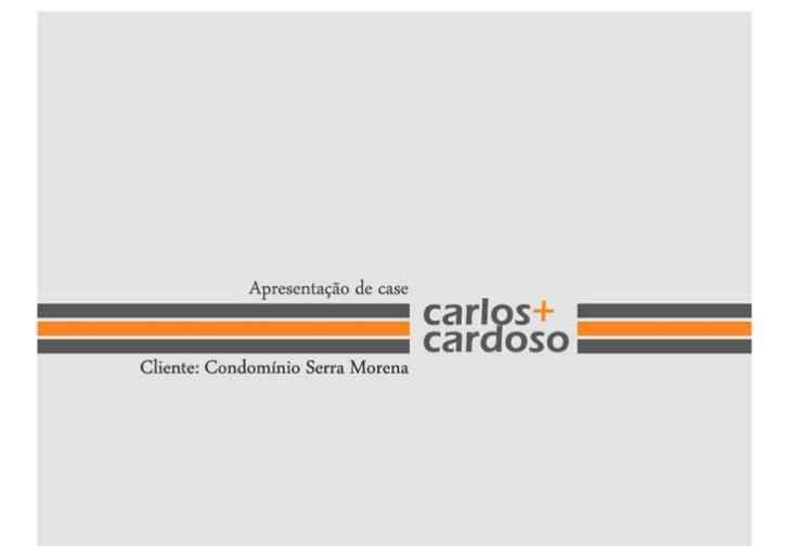 Estudo de caso -  Serra Morena