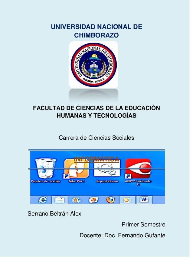 UNIVERSIDAD NACIONAL DE CHIMBORAZO  FACULTAD DE CIENCIAS DE LA EDUCACIÓN HUMANAS Y TECNOLOGÍAS  Carrera de Ciencias Social...