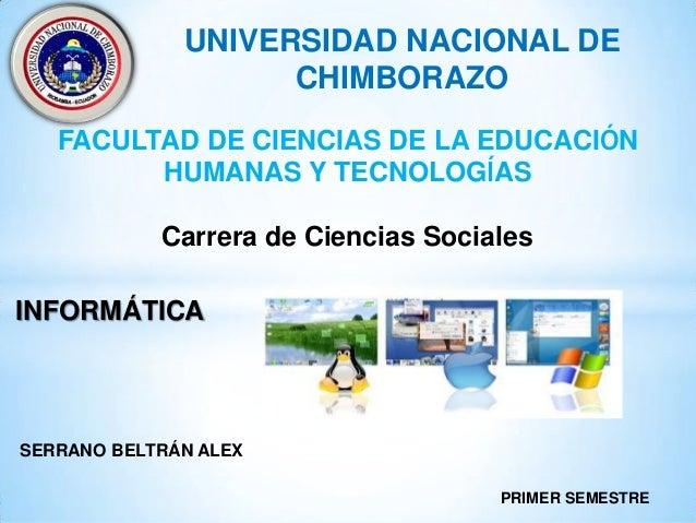 UNIVERSIDAD NACIONAL DE CHIMBORAZO FACULTAD DE CIENCIAS DE LA EDUCACIÓN HUMANAS Y TECNOLOGÍAS  Carrera de Ciencias Sociale...