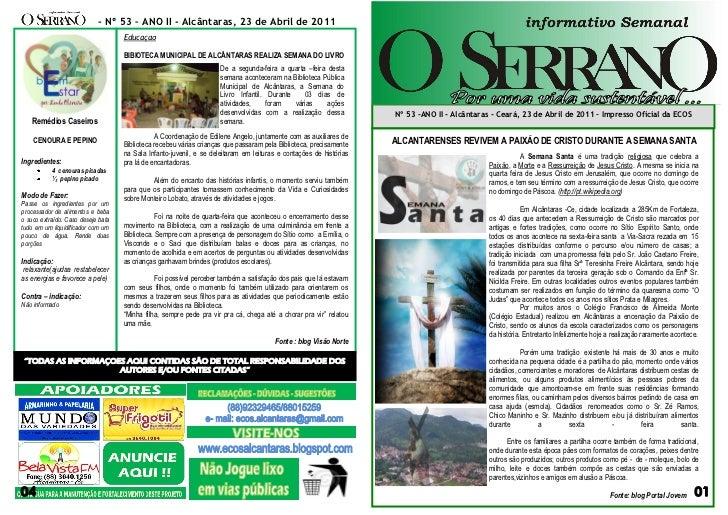 - Nº 53 – ANO II - Alcântaras, 23 de Abril de 2011                                    Educaçao                            ...