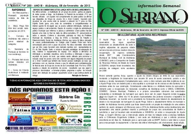 Nº 200 – ANO III - Alcântaras, 08 de fevereiro de 2013 RAPIDINHAS  DEPOIS DE COMENTÁRIO STDS LANÇA NOTA DE ESCLARECIMENTO ...