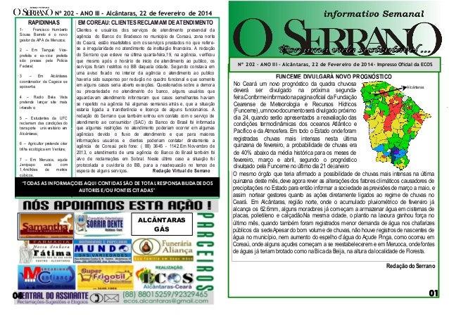 Nº 202 – ANO III - Alcântaras, 22 de fevereiro de 2014  RAPIDINHAS  EM COREAÚ: CLIENTES RECLAMAM DE ATENDIMENTO  1Francisc...
