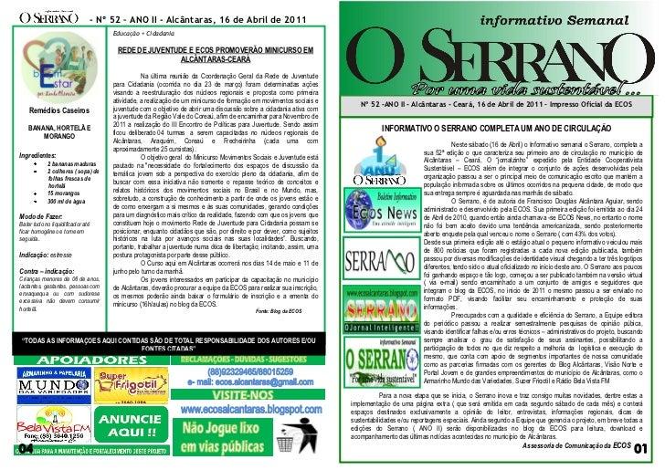 - Nº 52 – ANO II - Alcântaras, 16 de Abril de 2011                                        Educação + Cidadania            ...