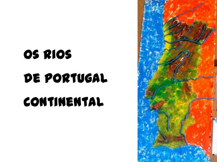 Os Rios de Portugal Continental<br />