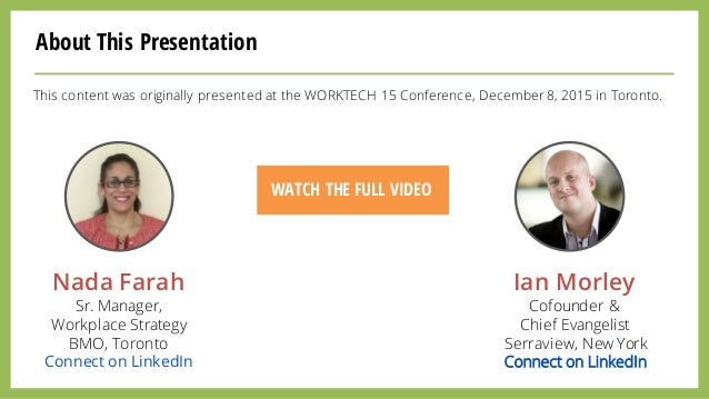 This content was originally presented at the WORKTECH 15 Conference, December 8, 2015 in Toronto. WATCH THE FULL VIDEO Nad...