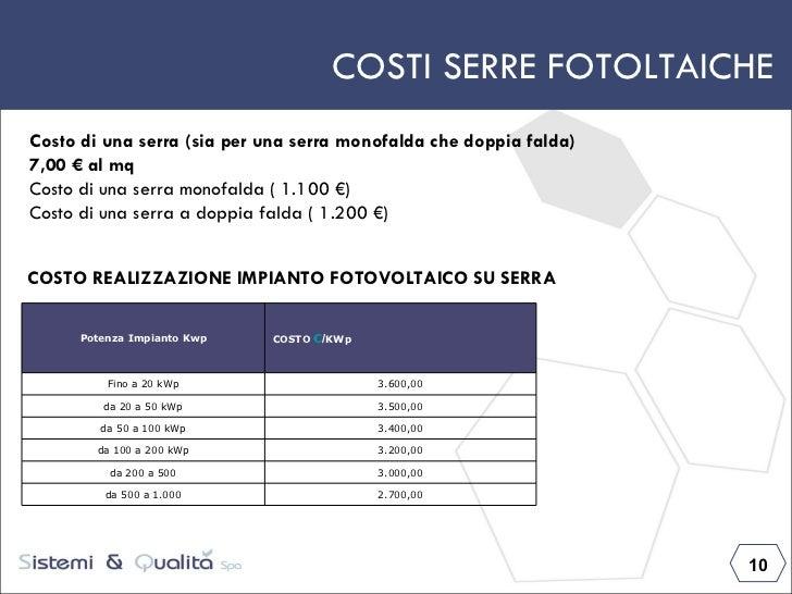 Sistemi qualit serre fotovoltaiche - Costo impianto idraulico casa 100 mq ...