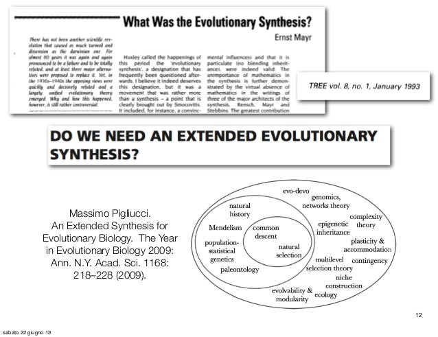 extended synthesis In recent years, several prominent biologists have pointed to the relatively new field of evolutionary developmental biology (evodevo) as evidence of an extended.