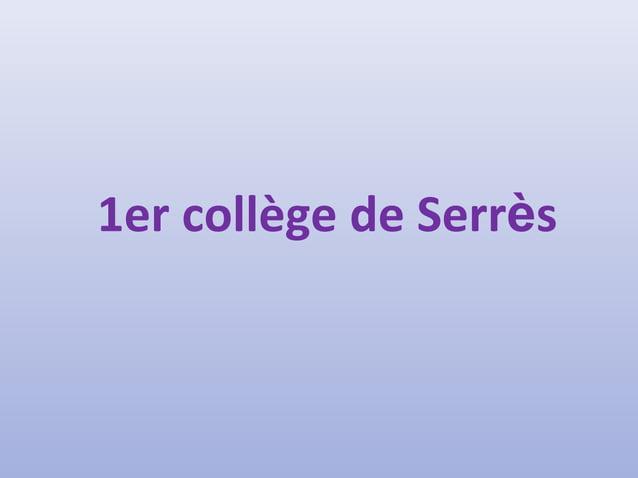 1er collège de Serrès