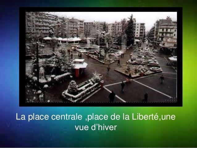 La place centrale ,place de la Liberté,une  vue d'hiver
