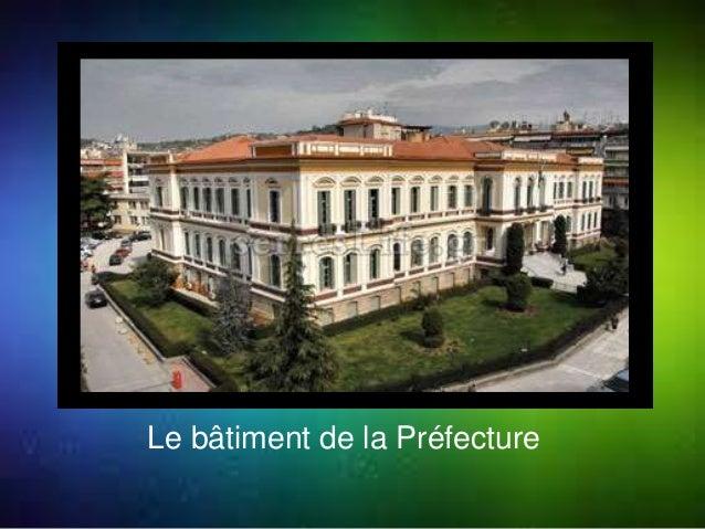 Le bâtiment de la Préfecture