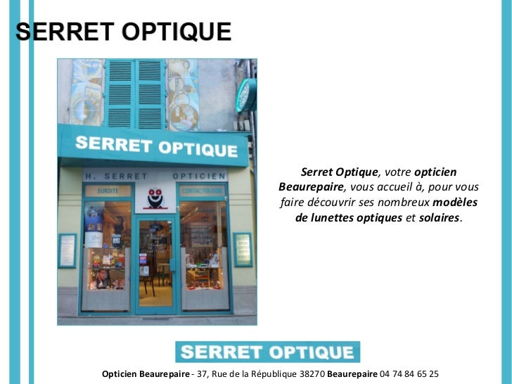 Opticien à Beaurepaire - Serret Optique