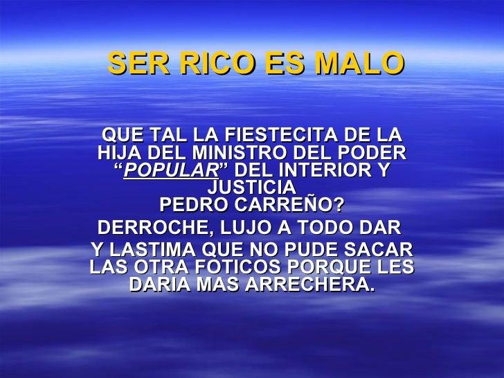 """SER RICO ES MALO QUE TAL LA FIESTECITA DE LA HIJA DEL MINISTRO DEL PODER """" POPULAR """" DEL INTERIOR Y JUSTICIA PEDRO CARREÑO..."""