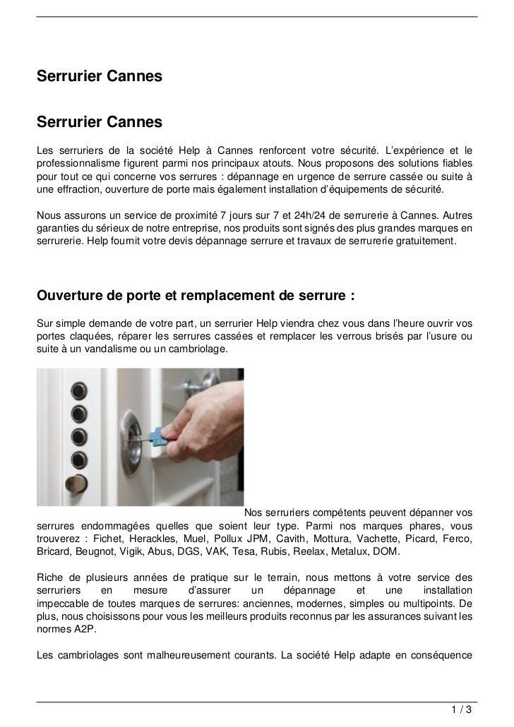 Serrurier CannesSerrurier CannesLes serruriers de la société Help à Cannes renforcent votre sécurité. L'expérience et lepr...