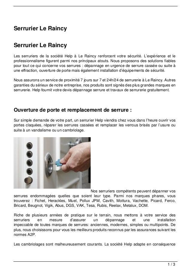 Serrurier Le RaincySerrurier Le RaincyLes serruriers de la société Help à Le Raincy renforcent votre sécurité. L'expérienc...