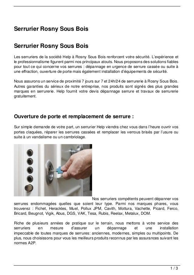 Serrurier Rosny Sous BoisSerrurier Rosny Sous BoisLes serruriers de la société Help à Rosny Sous Bois renforcent votre séc...