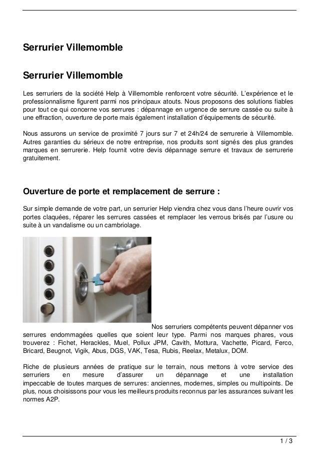 Serrurier VillemombleSerrurier VillemombleLes serruriers de la société Help à Villemomble renforcent votre sécurité. L'exp...