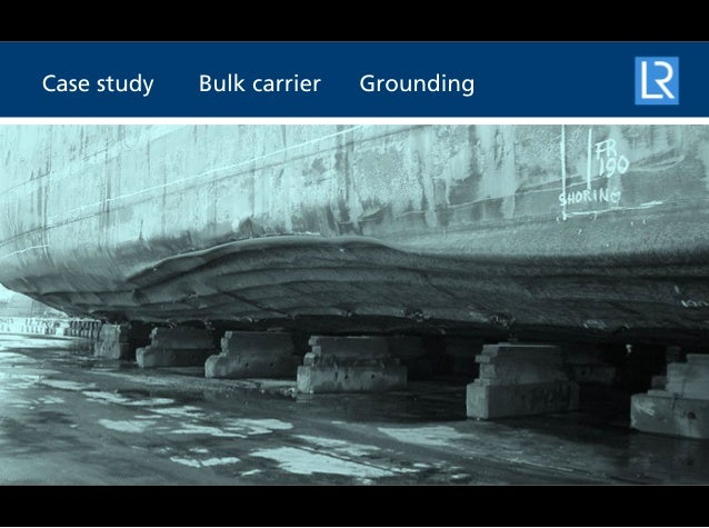 SERS case study - Bulk carrier grounding