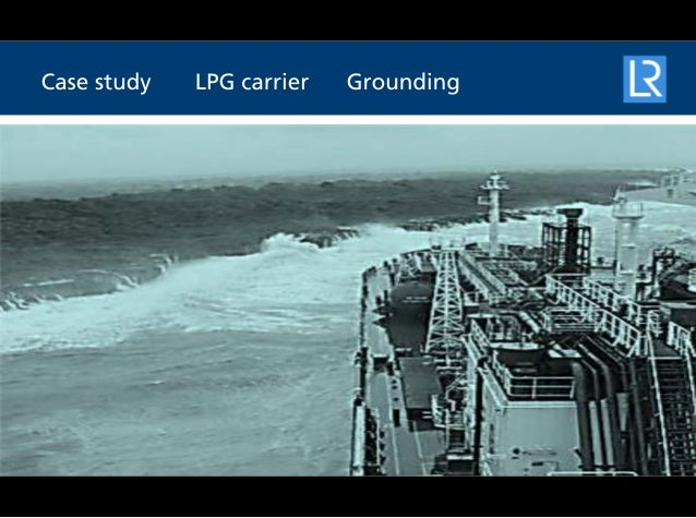 SERS case study - LPG carrier grounding